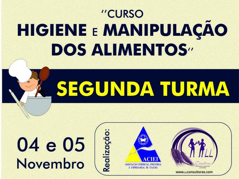 SEGUNDA TURMA DO CURSO 'HIGIENE E MANIPULAÇÃO DOS ALIMENTOS'